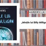 """Mințile lui Billy Milligan"" – Daniel Keyes | Recenzie | #andrelacitește"