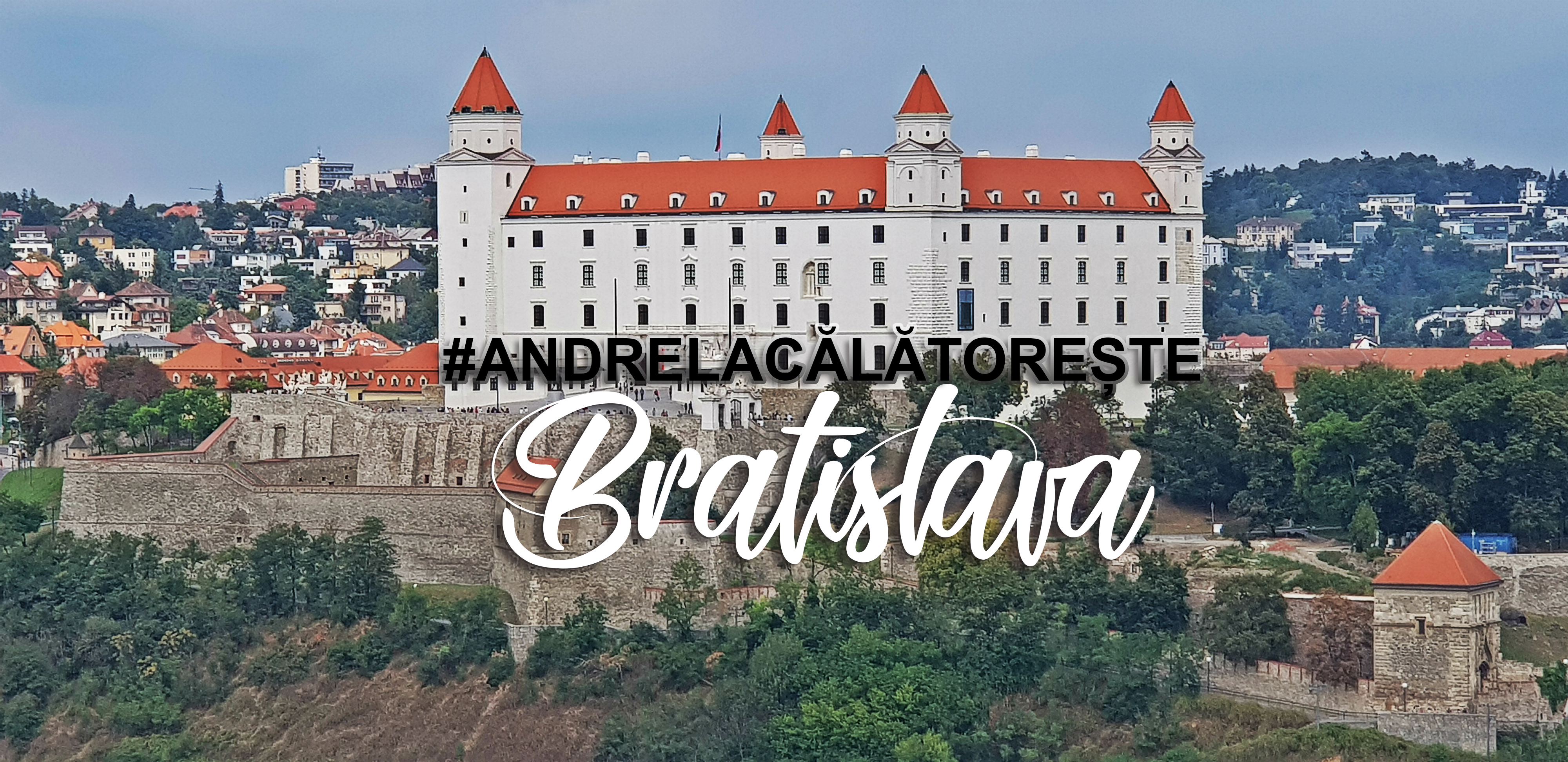 O zi in Bratislava – Partea I | #AndrelaCalatorește