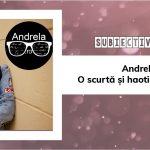 Andrela.ro – o scurtă și haotică introducere