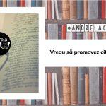 Vreau să promovez cititul în Timișoara! | #andrelaciteste