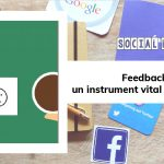 Feedback-ul: un instrument vital în social media