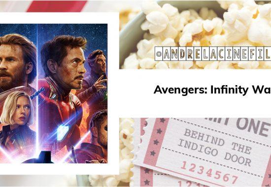 Avengers: Infinity War | #andrelacinefila