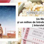 Un film și un milion de întrebări în capul meu | Interstellar | #andrelacinefila