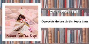 O poveste despre cărți și fapte bune   #AndrelaCitește