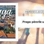 Praga: părerile unui semi-turist | #AndrelaCălătorește