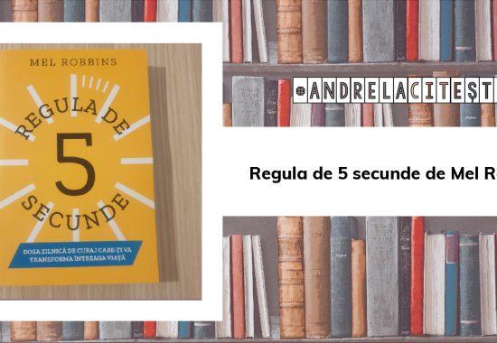 Regula de 5 secunde de Mel Robbins | #AndrelaCitește