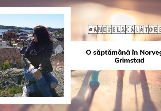 #AndrelaCălătorește o săptămână în Norvegia: Grimstad