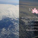 #AndrelaCălătorește o săptămână în Norvegia: Primele impresii
