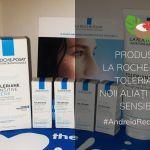 Produsele La Roche-Posay TOLERIANE, noii aliați ai pielii sensibile
